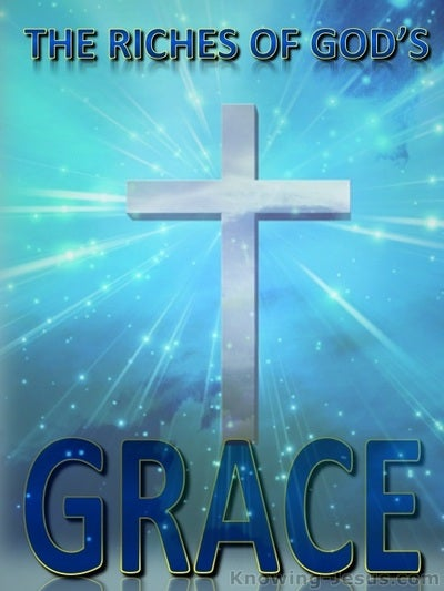 Ephesians 1:7 The Riches of God's Grace Gracious (blue)